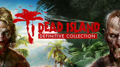 Прохождение Dead Island Definitive Edition