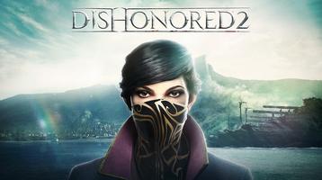 Dishonored 2 - Прохождение