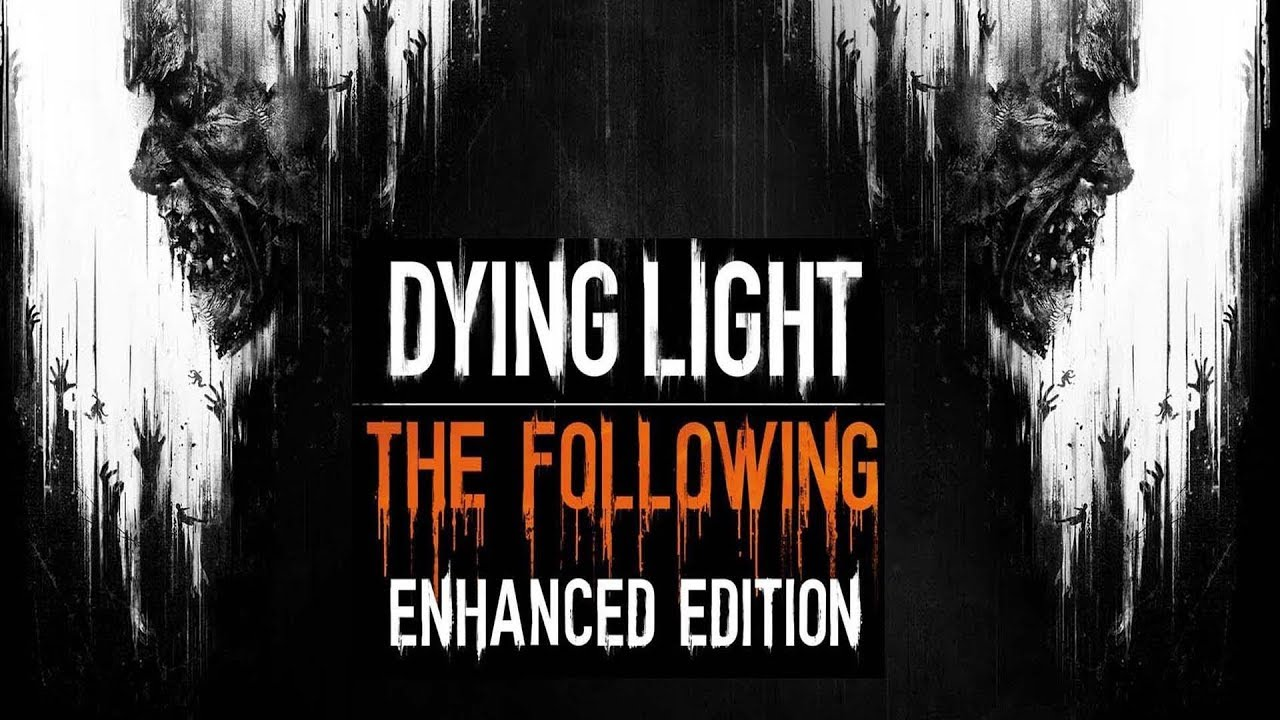 Прохождение Dying Light: The Following