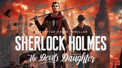 Sherlock Holmes The Devil's Daughter Прохождение